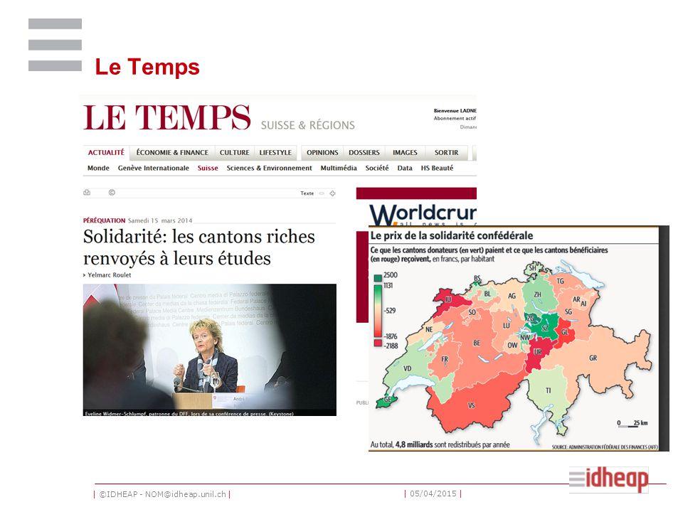 | ©IDHEAP - NOM@idheap.unil.ch | | 05/04/2015 | Le Temps