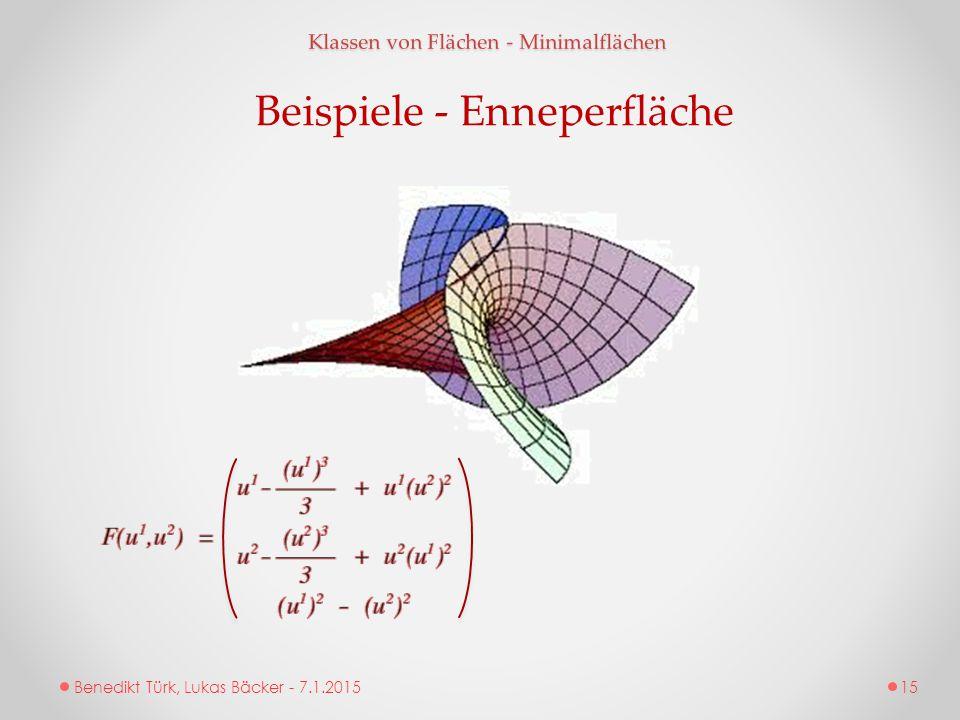 Benedikt Türk, Lukas Bäcker - 7.1.2015 Klassen von Flächen - Minimalflächen Beispiele - Enneperfläche 15