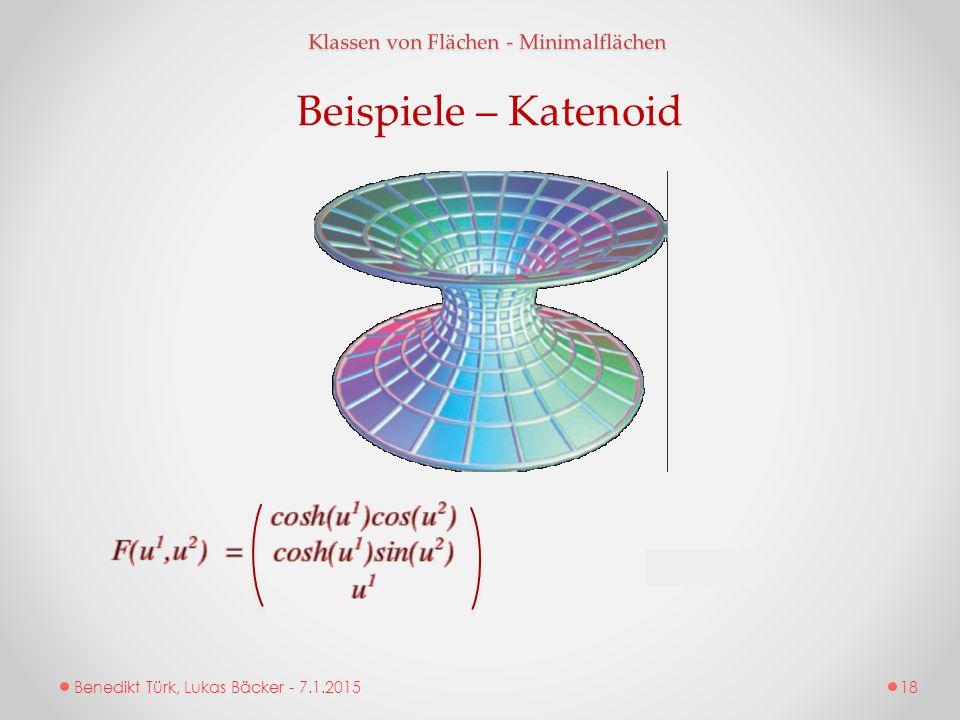 Benedikt Türk, Lukas Bäcker - 7.1.2015 Klassen von Flächen - Minimalflächen Beispiele – Katenoid 18