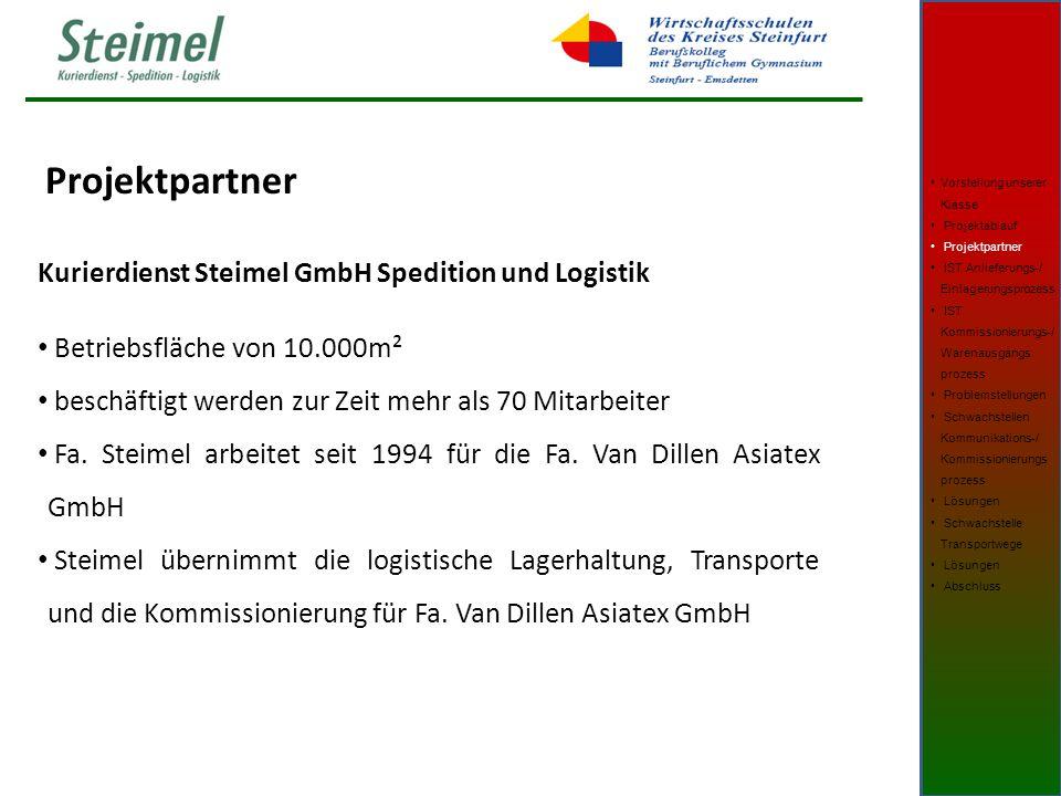 Projektpartner Kurierdienst Steimel GmbH Spedition und Logistik Betriebsfläche von 10.000m² beschäftigt werden zur Zeit mehr als 70 Mitarbeiter Fa.