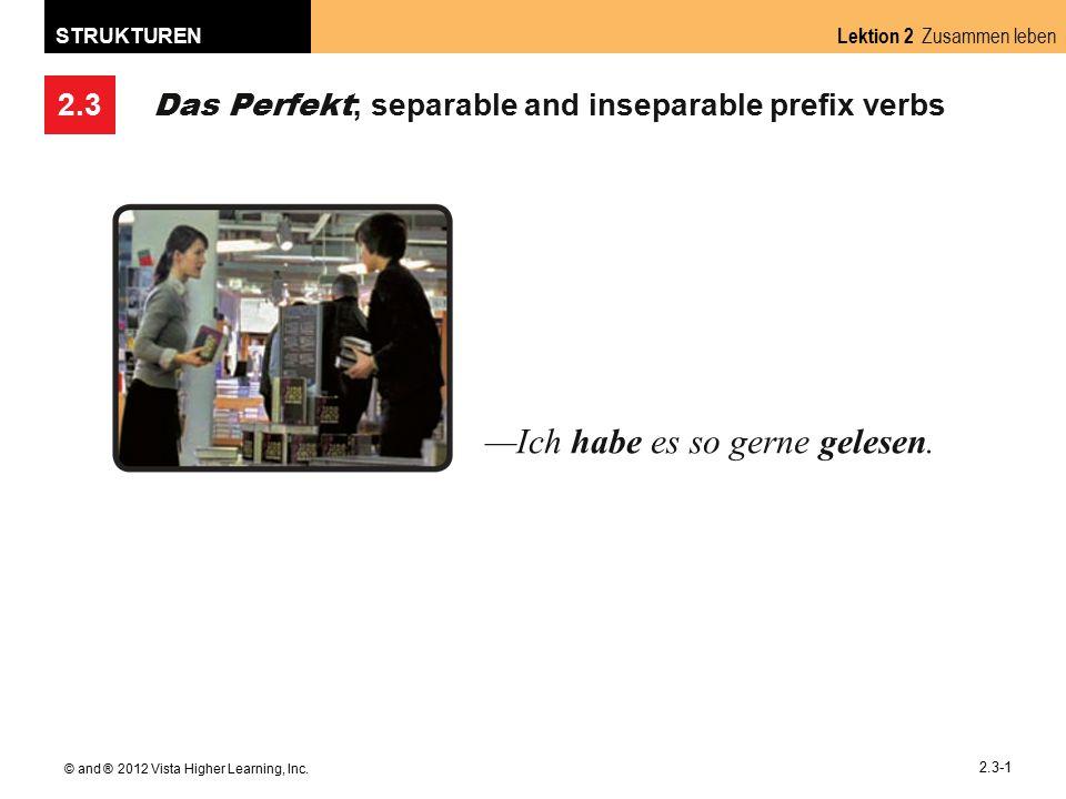 2.3 Lektion 2 Zusammen leben STRUKTUREN © and ® 2012 Vista Higher Learning, Inc.