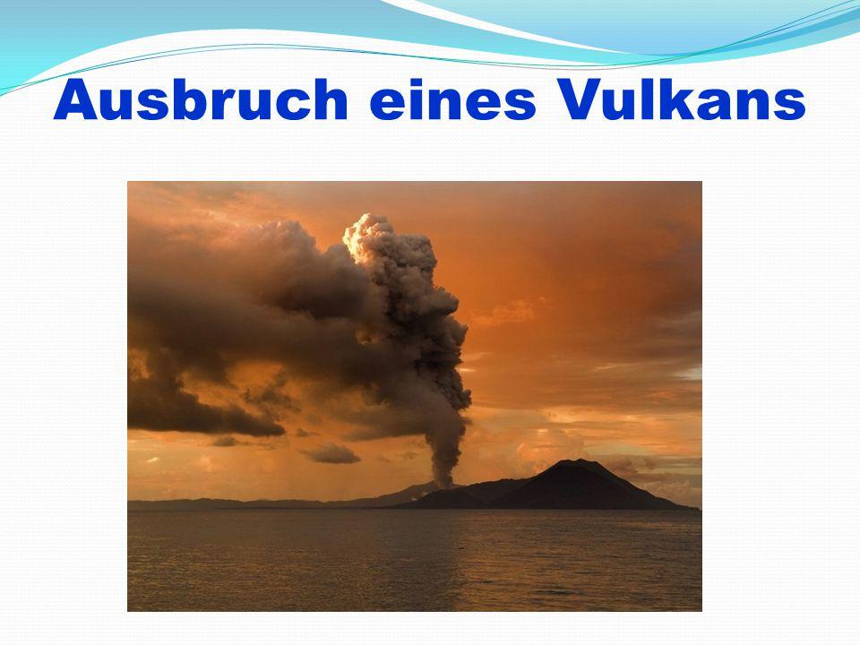Ausbruch eines Vulkans