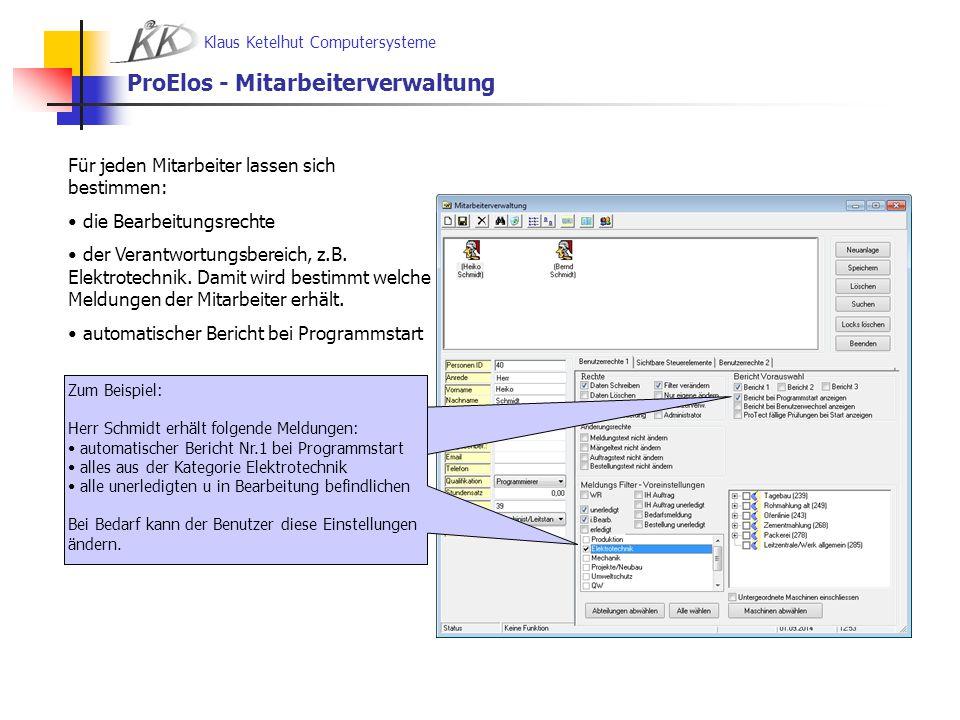 Klaus Ketelhut Computersysteme Zum Beispiel: Herr Schmidt erhält, automatischer Bericht Nr.1 bei Programmstart alles aus der Kategorie Elektrotechnik