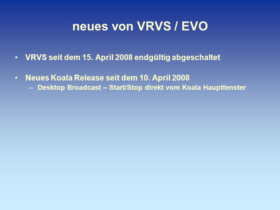 neues von VRVS / EVO VRVS seit dem 15.