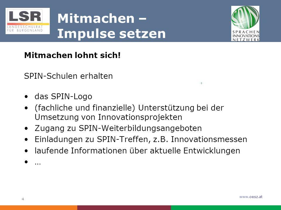 www.oesz.at 4 Mitmachen – Impulse setzen Mitmachen lohnt sich.