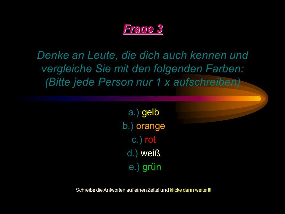 Frage 2 Frage 2 Schreibe für jedes der folgenden Beispiele ein Wort, dass dir im ersten Moment einfällt: (bitte NUR Eigenschaftswörter!! z.B. Pferd =