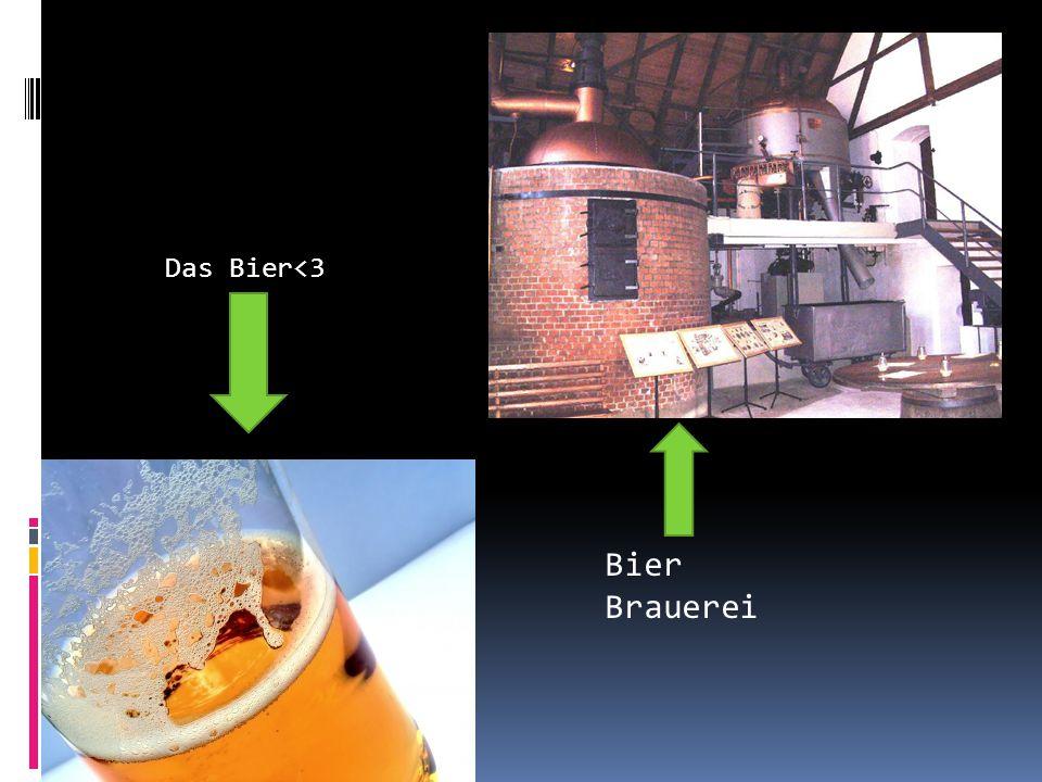Bier Brauerei Das Bier<3