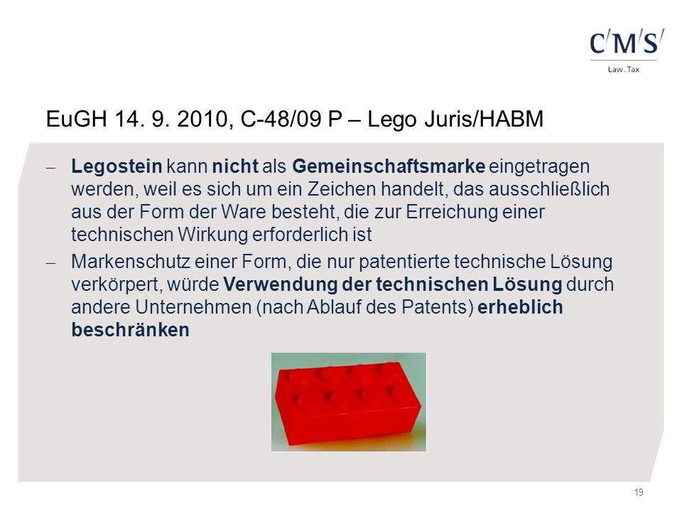 EuGH 14. 9. 2010, C-48/09 P – Lego Juris/HABM  Legostein kann nicht als Gemeinschaftsmarke eingetragen werden, weil es sich um ein Zeichen handelt, d