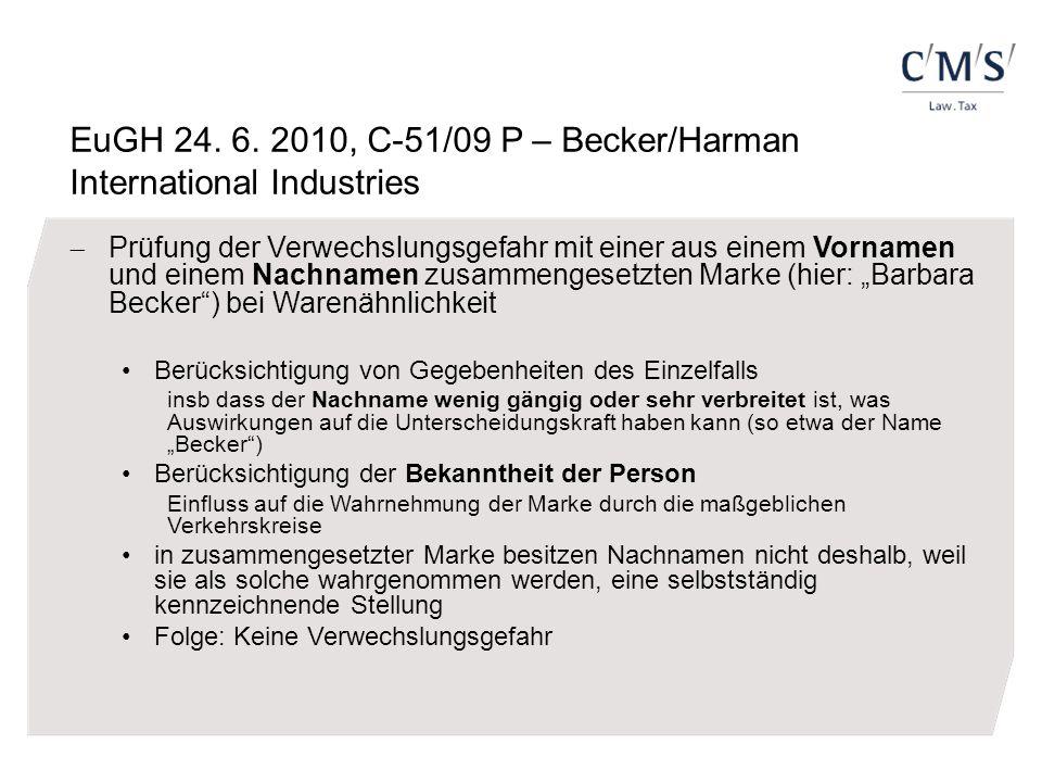 EuGH 24. 6. 2010, C-51/09 P – Becker/Harman International Industries  Prüfung der Verwechslungsgefahr mit einer aus einem Vornamen und einem Nachname