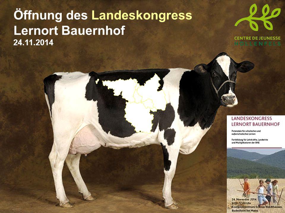Öffnung des Landeskongress Lernort Bauernhof 24.11.2014