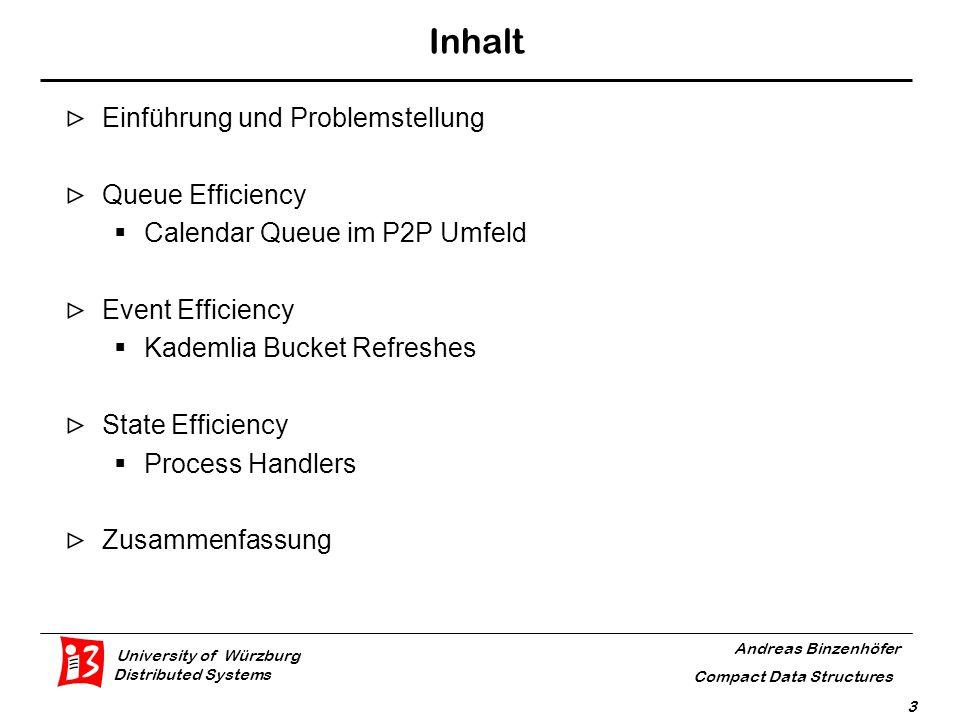 University of Würzburg Distributed Systems Andreas Binzenhöfer Compact Data Structures 4 Verschiedene Möglichkeiten zur Optimierung Viel Speicher ↔ Viele Teilnehmer ↔ Viele Events