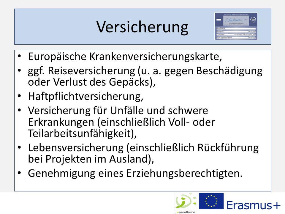 Versicherung Europäische Krankenversicherungskarte, ggf.