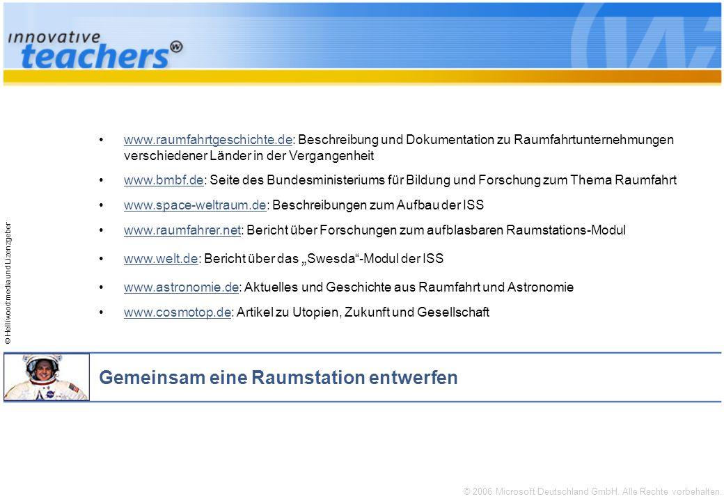 © 2006 Microsoft Deutschland GmbH. Alle Rechte vorbehalten. © Helliwood:media und Lizenzgeber Gemeinsam eine Raumstation entwerfen www.raumfahrtgeschi