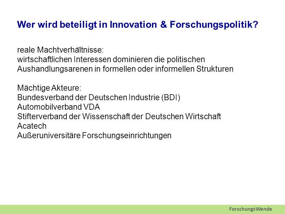 ForschungsWende Wer wird beteiligt in Innovation & Forschungspolitik.