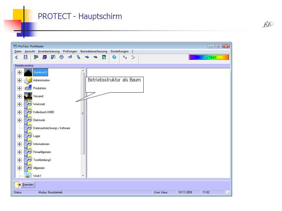 PROTECT - Hauptschirm Betriebsstruktur als Baum