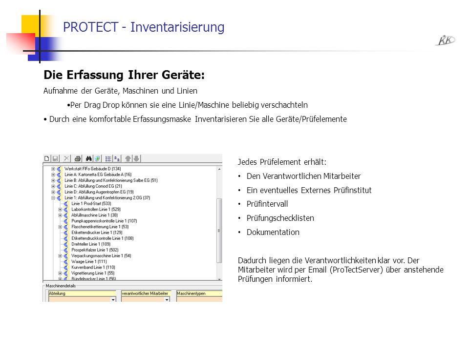 PROTECT - Inventarisierung Die Erfassung Ihrer Geräte: Aufnahme der Geräte, Maschinen und Linien Per Drag Drop können sie eine Linie/Maschine beliebig