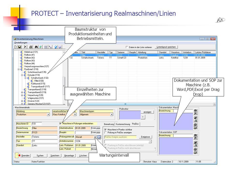 PROTECT – Inventarisierung Realmaschinen/Linien Baumstruktur von Produktionseinheiten und Betriebsmitteln. Einzelheiten zur ausgewählten Maschine Wart