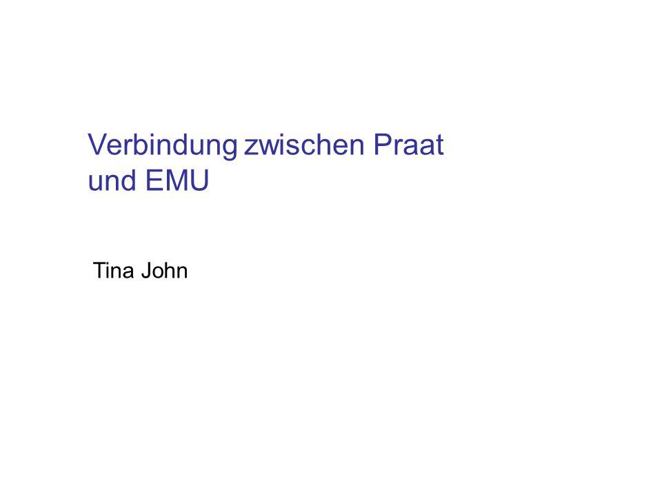 Verbindung zwischen Praat und EMU Tina John