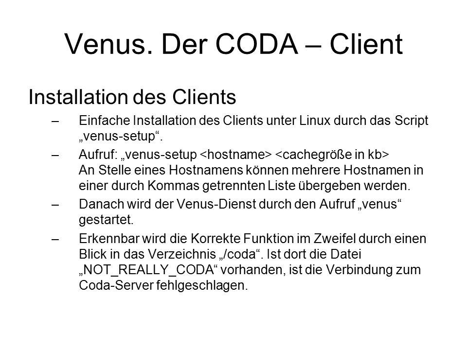 CODA Benutzerrechte –Die Zugriffsrechte auf Verzeichnisse in der Coda- Verzeichnisstruktur wird über sog.