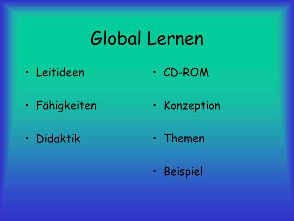 Global Lernen CD-ROM Konzeption Themen Beispiel Leitideen Fähigkeiten Didaktik