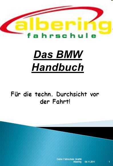 04.11.2011 Deine Fahrschule Martin Albering1 Für die techn.