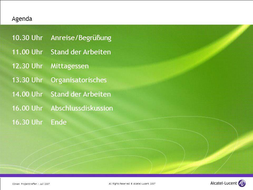 All Rights Reserved © Alcatel-Lucent 2007 COMAN Projekttreffen | Juli 2007 1 Stand der Arbeiten ASIC Spezifikation