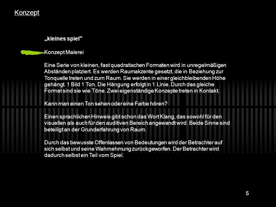 6 1: Install1 5 bis 8 Lautsprecherkästen(*), die aufgenommene Töne spielen, im Raum verteilt.