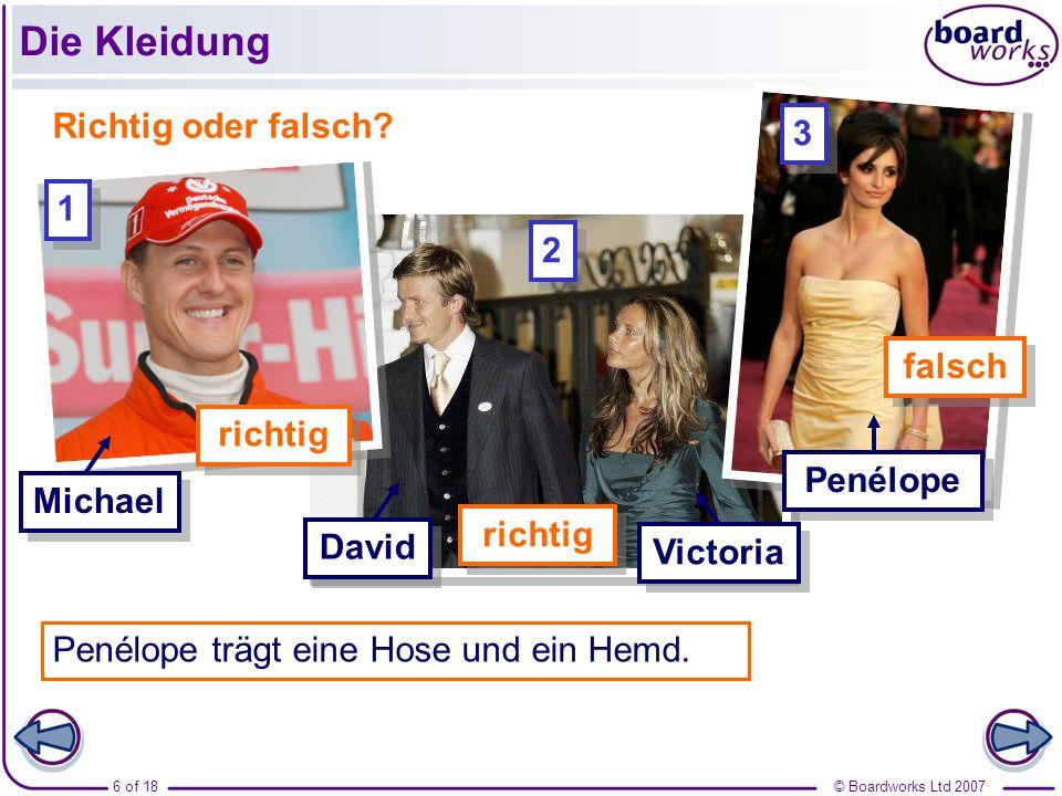 © Boardworks Ltd 200717 of 18 Die Kleidung