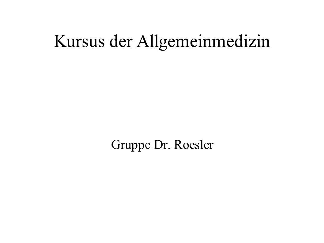 Kursus der Allgemeinmedizin Gruppe Dr. Roesler