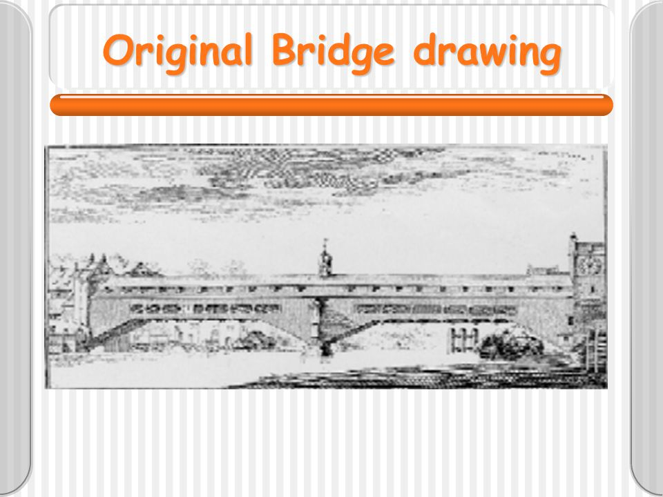 Original Bridge drawing