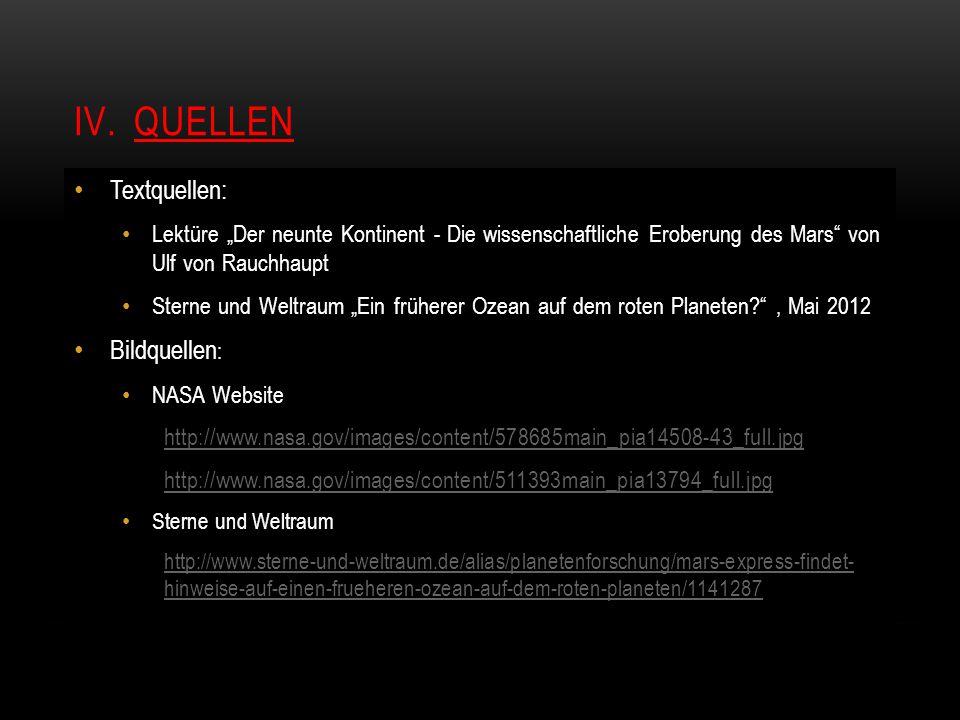 """IV.QUELLEN Textquellen: Lektüre """"Der neunte Kontinent - Die wissenschaftliche Eroberung des Mars"""" von Ulf von Rauchhaupt Sterne und Weltraum """"Ein früh"""