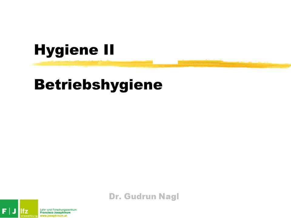 Dr. Gudrun Nagl Hygiene II Betriebshygiene