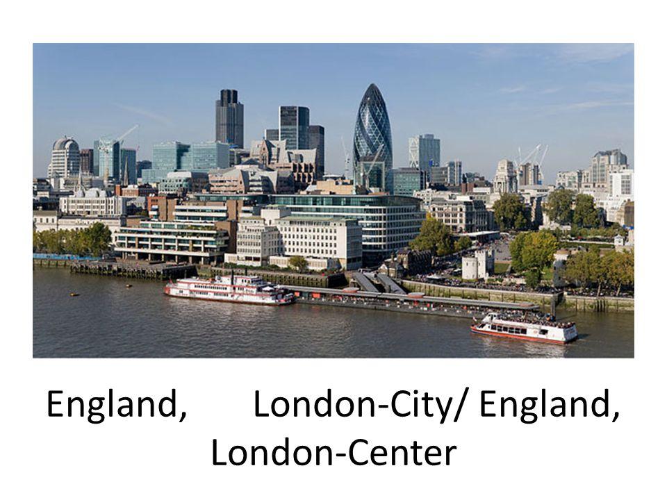 England, London-City/ England, London-Center