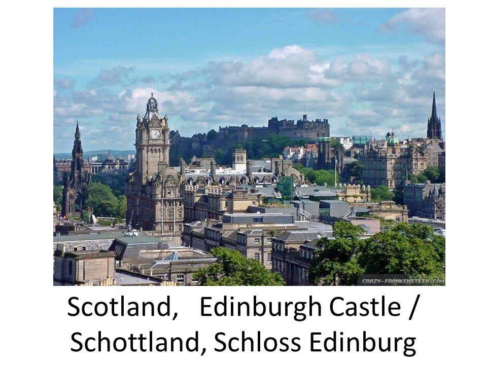 Scotland, Edinburgh Castle / Schottland, Schloss Edinburg