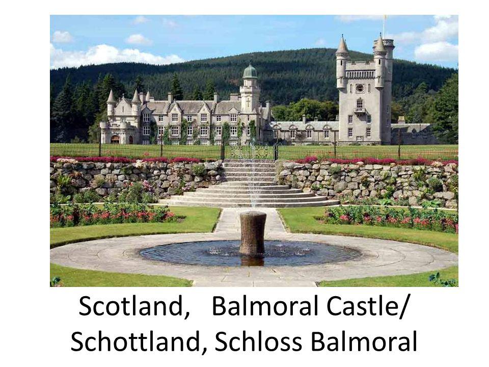 Scotland, Balmoral Castle/ Schottland, Schloss Balmoral