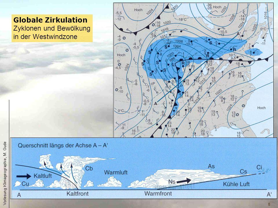 8 Globale Zirkulation Zyklonen und Bewölkung in der Westwindzone