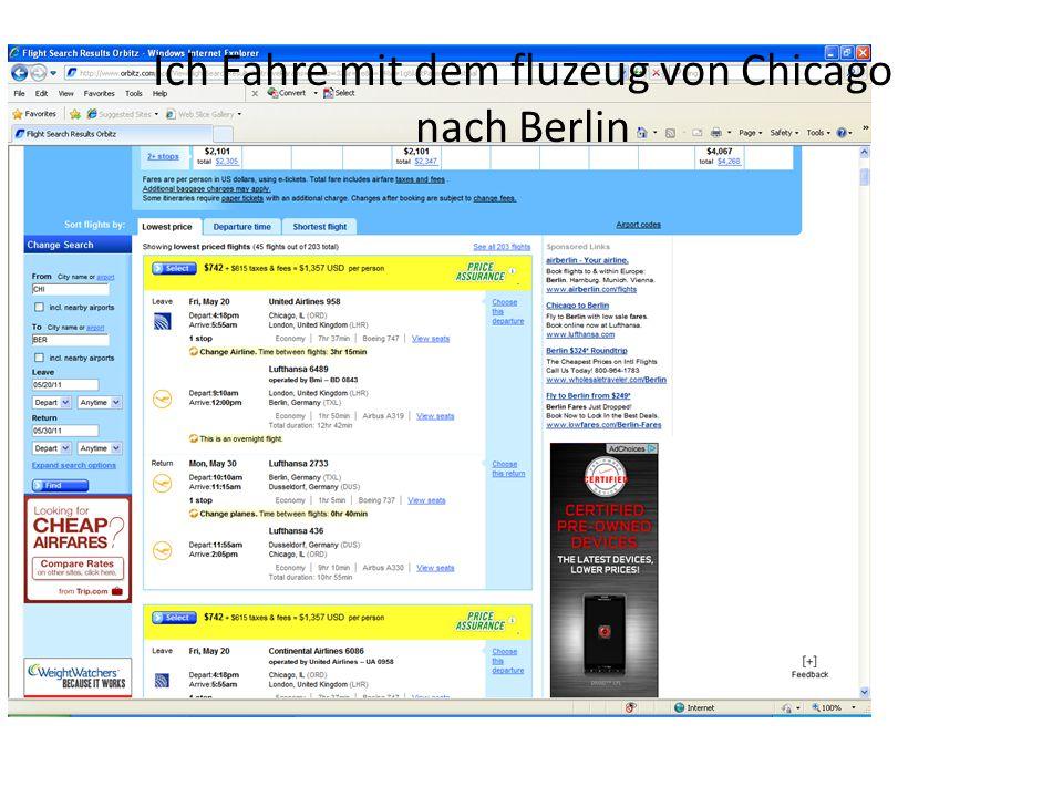 Ich Fahre mit dem fluzeug von Chicago nach Berlin