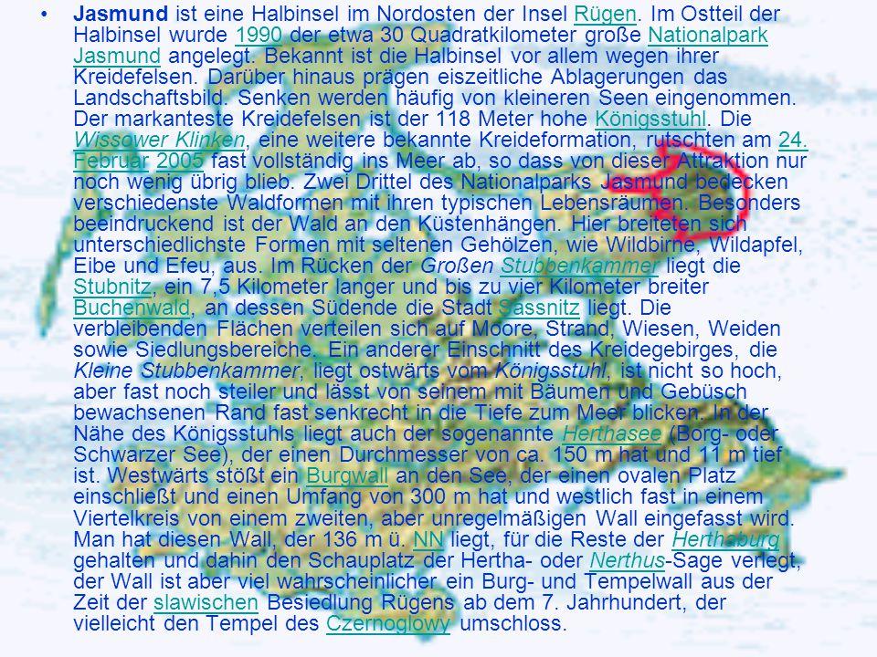 Jasmund ist eine Halbinsel im Nordosten der Insel Rügen. Im Ostteil der Halbinsel wurde 1990 der etwa 30 Quadratkilometer große Nationalpark Jasmund a