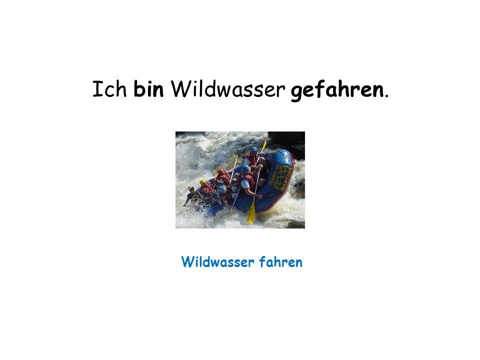 Ich bin Wildwasser gefahren. Wildwasser fahren