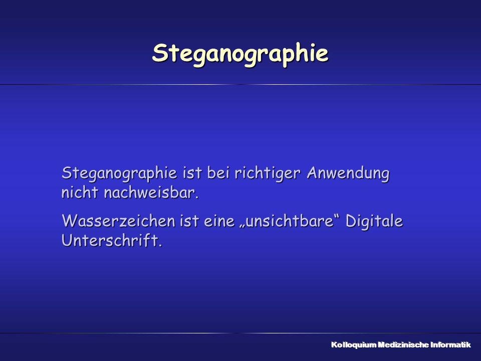 """Steganographie Steganographie ist bei richtiger Anwendung nicht nachweisbar. Wasserzeichen ist eine """"unsichtbare"""" Digitale Unterschrift."""