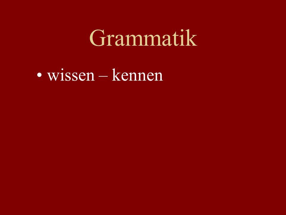 Grammatik wissen – kennen