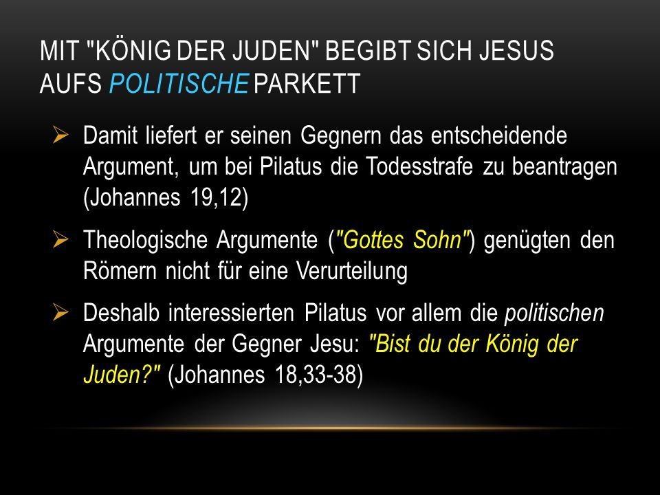 DIE BOTSCHAFT IST BEI PILATUS EINGEFAHREN! Lk 29,38: Griechisch, Hebräisch, Lateinisch