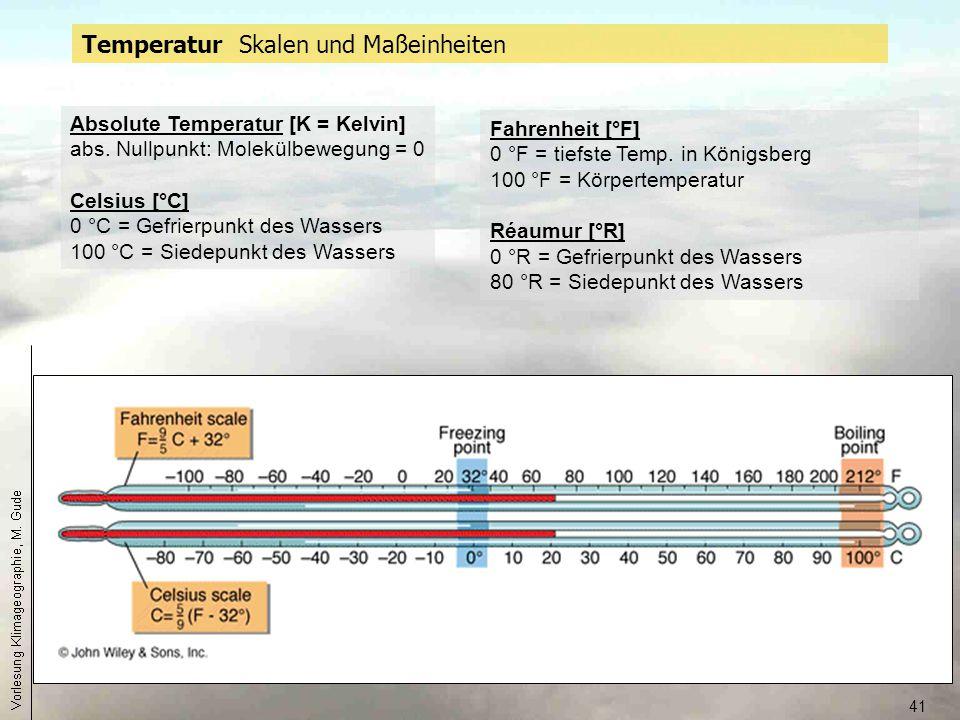 41 Temperatur Skalen und Maßeinheiten Fahrenheit [°F] 0 °F = tiefste Temp. in Königsberg 100 °F = Körpertemperatur Réaumur [°R] 0 °R = Gefrierpunkt de