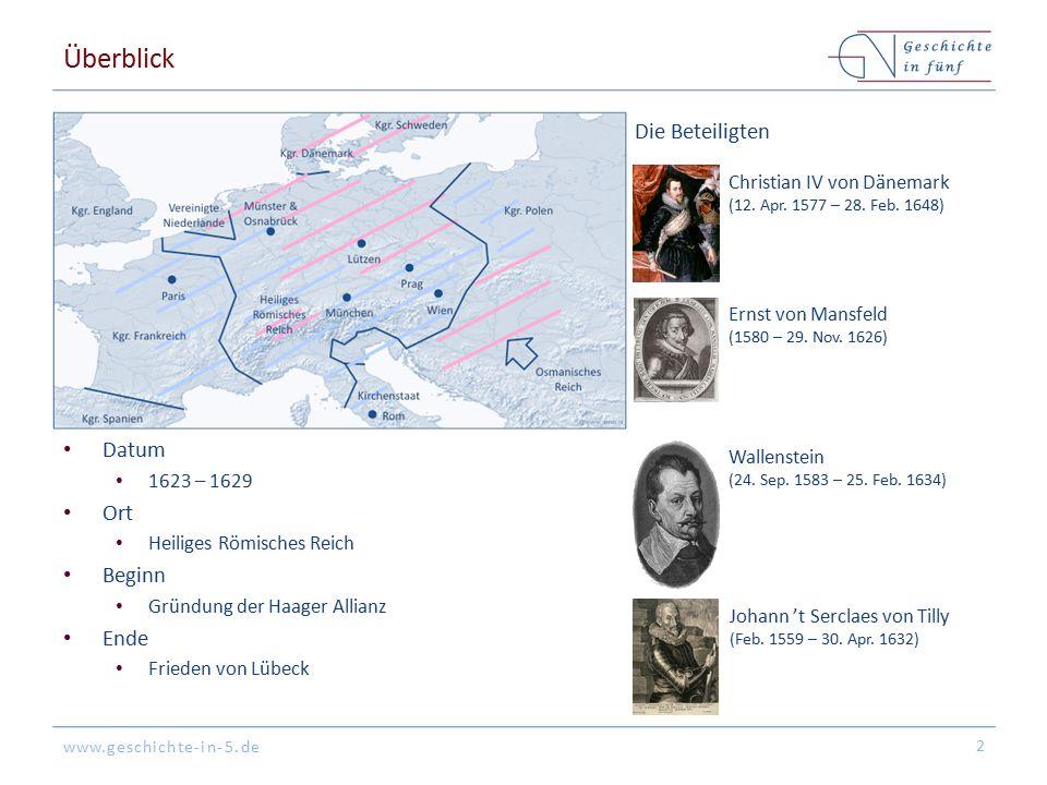 www.geschichte-in-5.de Hintergrund Habsburger & katholische Macht ist nach dem Sieg im Böhmisch-Pfälzer Krieg gestärkt Frankreich sieht sich von Habsburgern bedroht Protestantische Territorien sehen sich von Kaiser & Katholischer Liga bedroht Dänemark hegt Großmacht-Ambitionen im Baltikum (& Norddeutschland) 3