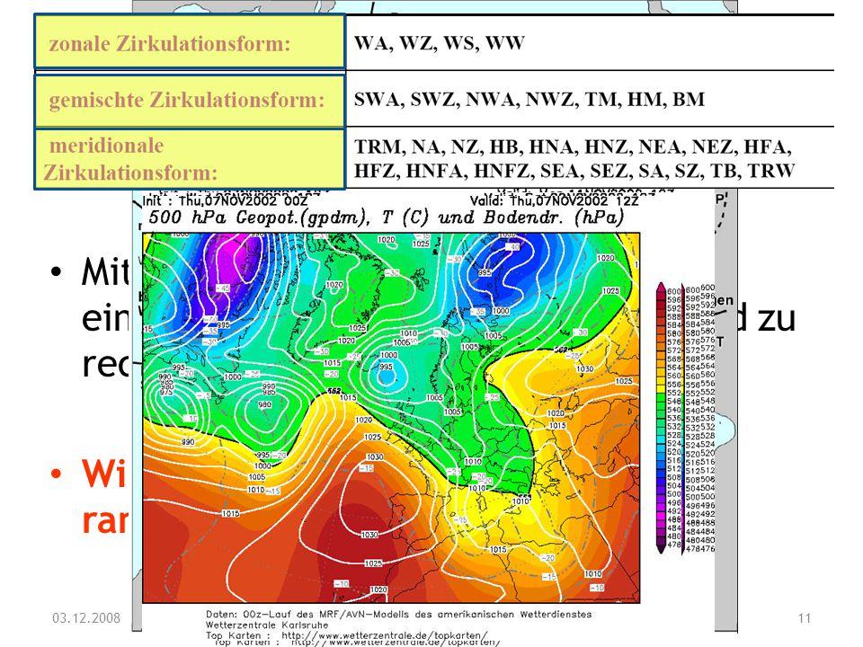 Was ist eine Großwetterlage und welche Rolle spielen diese für das Wetter und die Witterung in Mitteleuropa? Mit welcher Luftmassenzufuhr ist bei eine