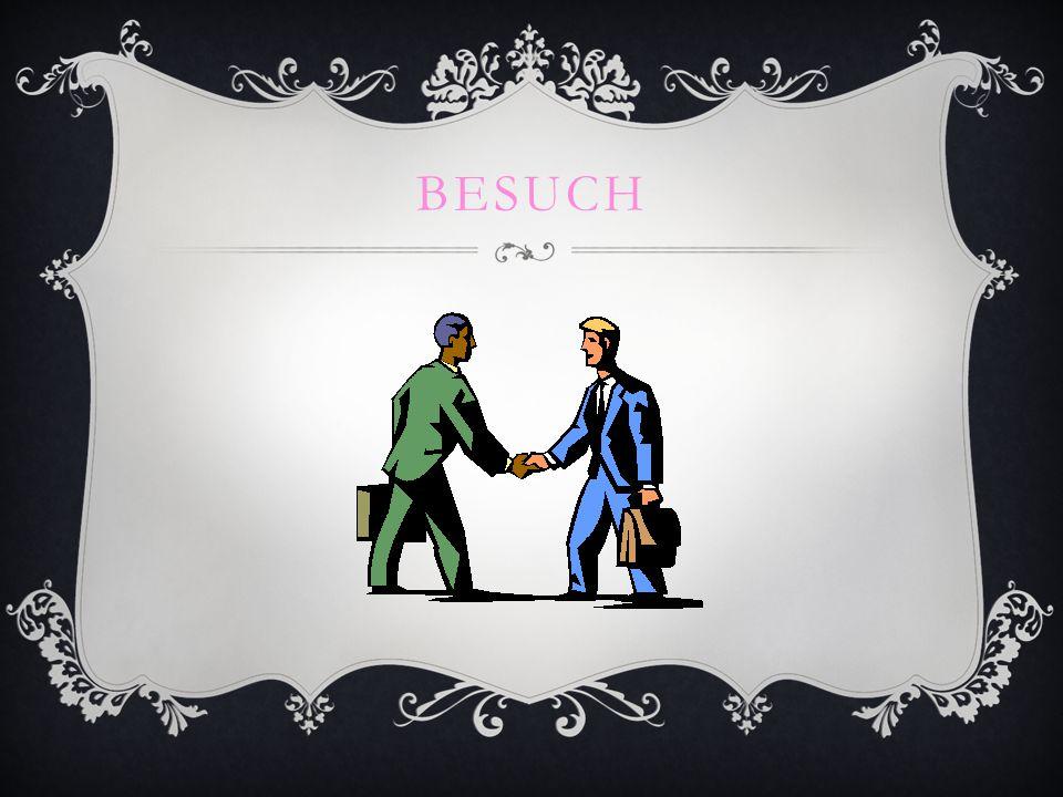 BESUCH
