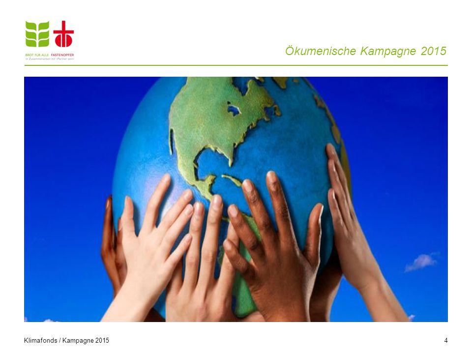 Ökumenische Kampagne 2015 4 Klimafonds / Kampagne 2015