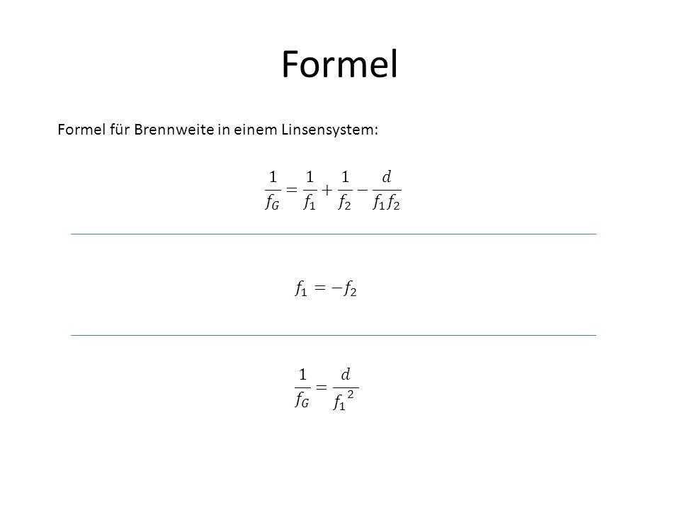 Formel Formel für Brennweite in einem Linsensystem:
