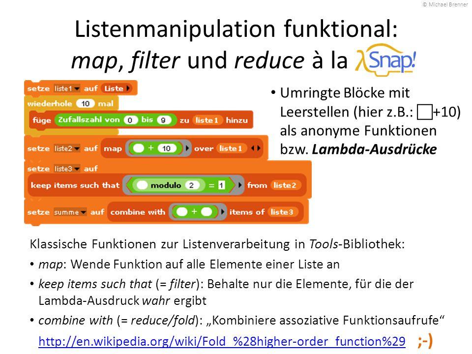 Listenmanipulation funktional: map, filter und reduce à la Umringte Blöcke mit Leerstellen (hier z.B.:  +10) als anonyme Funktionen bzw. Lambda-Ausdr