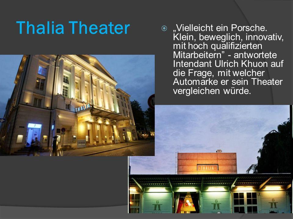 """Thalia Theater  """"Vielleicht ein Porsche."""